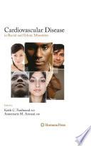 Cardiovascular Disease in Racial and Ethnic Minorities Book