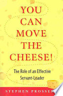You Can Move the Cheese