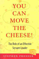 You Can Move the Cheese!