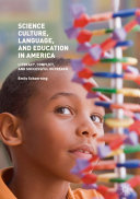 Science Culture, Language, and Education in America