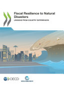 Pdf Fiscal Resilience to Natural Disasters Lessons from Country Experiences Telecharger