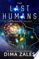 The Last Humans  The Complete Trilogy