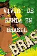 Vivir de renta a 40 aÃos en Brasil