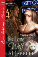 The Lone Wolf [Nehalem Pack 34]