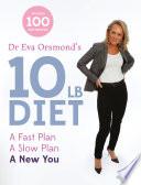 Dr Eva Orsmond s 10lb Diet