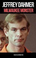 Jeffrey Dahmer  Milwaukee Monster
