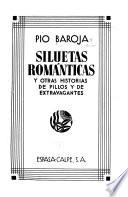 Siluetas románticas  : by otros historias de pillos y de extravagantes
