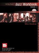 Jazz Workbook  Volume 1 E Flat Edition