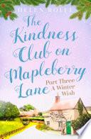 The Kindness Club On Mapleberry Lane Part Three