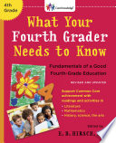 What Your Fourth Grader Needs to Know  Revised and Updated