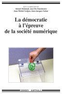 La démocratie à l'épreuve de la société numérique Pdf/ePub eBook