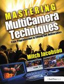 Mastering Multi Camera Techniques