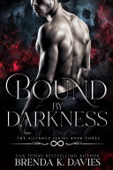 Bound by Darkness (The Alliance, Book 3) ebook