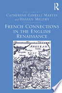French Connections in the English Renaissance