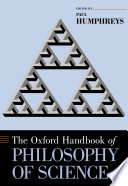 The Oxford Handbook of Philosophy of Science Book
