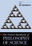 The Oxford Handbook of Philosophy of Science