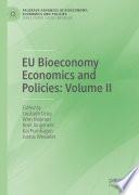 EU Bioeconomy Economics and Policies: