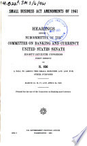 Small Business Act Amendments Of 1961 Hearings Before A Subcommittee Of 87 1 On S 836 March 15 16 17 And April 24 1961