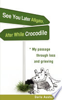 See You Later Alligator  After While Crocodile Book PDF