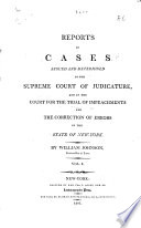 Reports of Cases Argued and Determined in the Supreme Court of Judicature; and in the Court for the Trial of Impeachments and the Correction of Errors in the State of New York. [1806-1823]