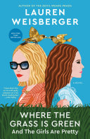 Where the Grass Is Green and the Girls Are Pretty Book