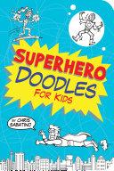 Superhero Doodles for Kids