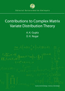 Contributions to complex matrix variate distributions theory