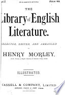 Cassell s library of English literature  selected  ed  and arranged by H  Morley Book
