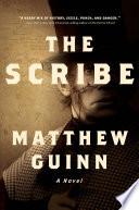 The Scribe  A Novel