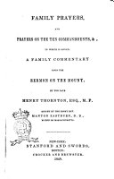 Family Prayers  and Prayers on the Ten Commandments     to which is Added a Family Commentary Upon the Sermon on the Mount by the Late Henry Thornton