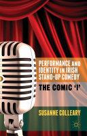 Performance and Identity in Irish Stand-Up Comedy Pdf/ePub eBook