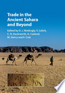Trade in the Ancient Sahara and Beyond