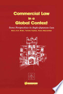 Commercial Law in a Global Context Some Perspectives in Anglo Japanese Law Book