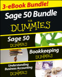 Sage 50 For Dummies Three e book Bundle  Sage 50 For Dummies  Bookkeeping For Dummies and Understanding Business Accounting For Dummies