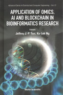Application of Omics  AI and Blockchain in Bioinformatics Research