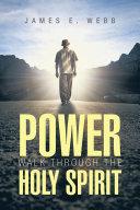 POWER walk through the Holy Spirit