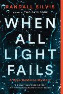 When All Light Fails Book