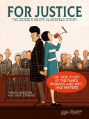 link to For justice : the Serge & Beate Klarsfeld story in the TCC library catalog