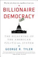 Billionaire Democracy [Pdf/ePub] eBook