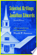 Selected Writings of Jonathan Edwards  : Second Edition