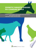 Zoonotic Parasitic Diseases in a Changing World Book