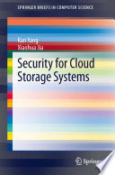 Security For Cloud Storage Systems Book PDF