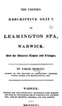 Pdf The Visitor's Descriptive Guide to Leamington Spa, Warwick, and the Adjacent Towns and Villages
