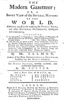 The Modern Gazetteer  Or  a Short View of the Several Nations of the World     By Mr  Salmon     The Ninth Edition  Carefully Corrected  with Considerable Improvements  By Mr  Potter