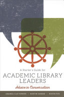 A Starter's Guide for Academic Library Leaders
