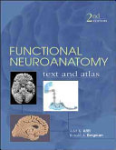 Functional Neuroanatomy  Text and Atlas  2nd Edition
