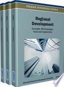 Regional Development Concepts Methodologies Tools And Applications