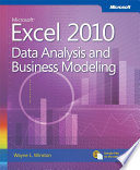 Microsoft Excel 2010 Data Analysis and Business Modeling