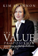 The Value Proposition  Sionna s Common Sense Path to Investment Success Book