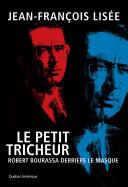 Pdf Le Petit Tricheur - Robert Bourassa derrière le masque Telecharger